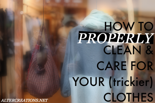 How to properly clean and take care of your clothes