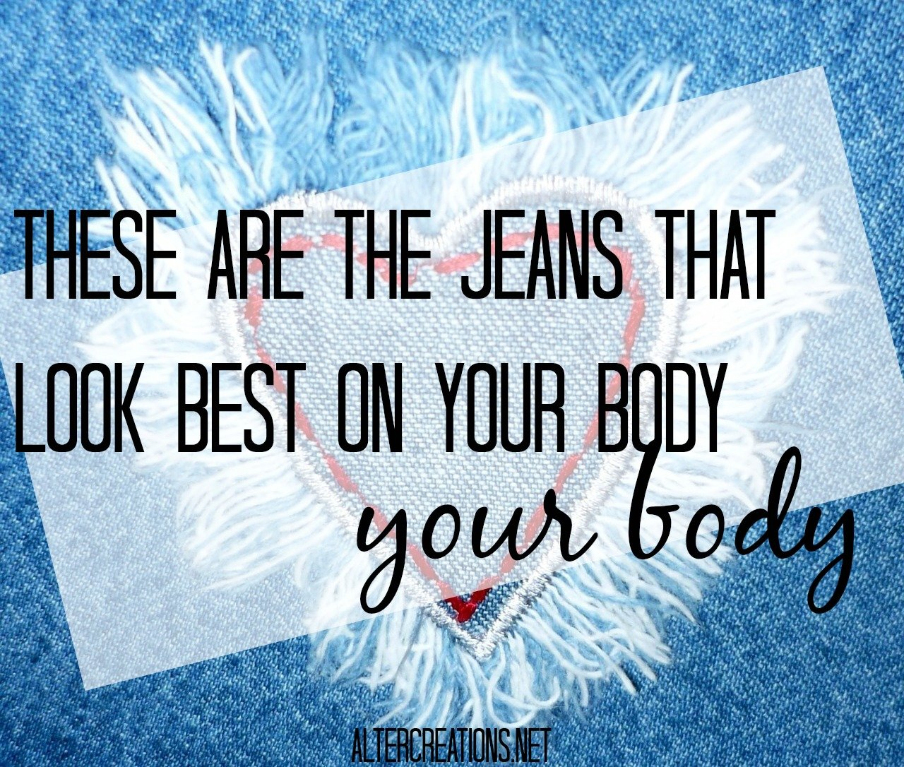These Are The Jeans That Look Best on Your Body