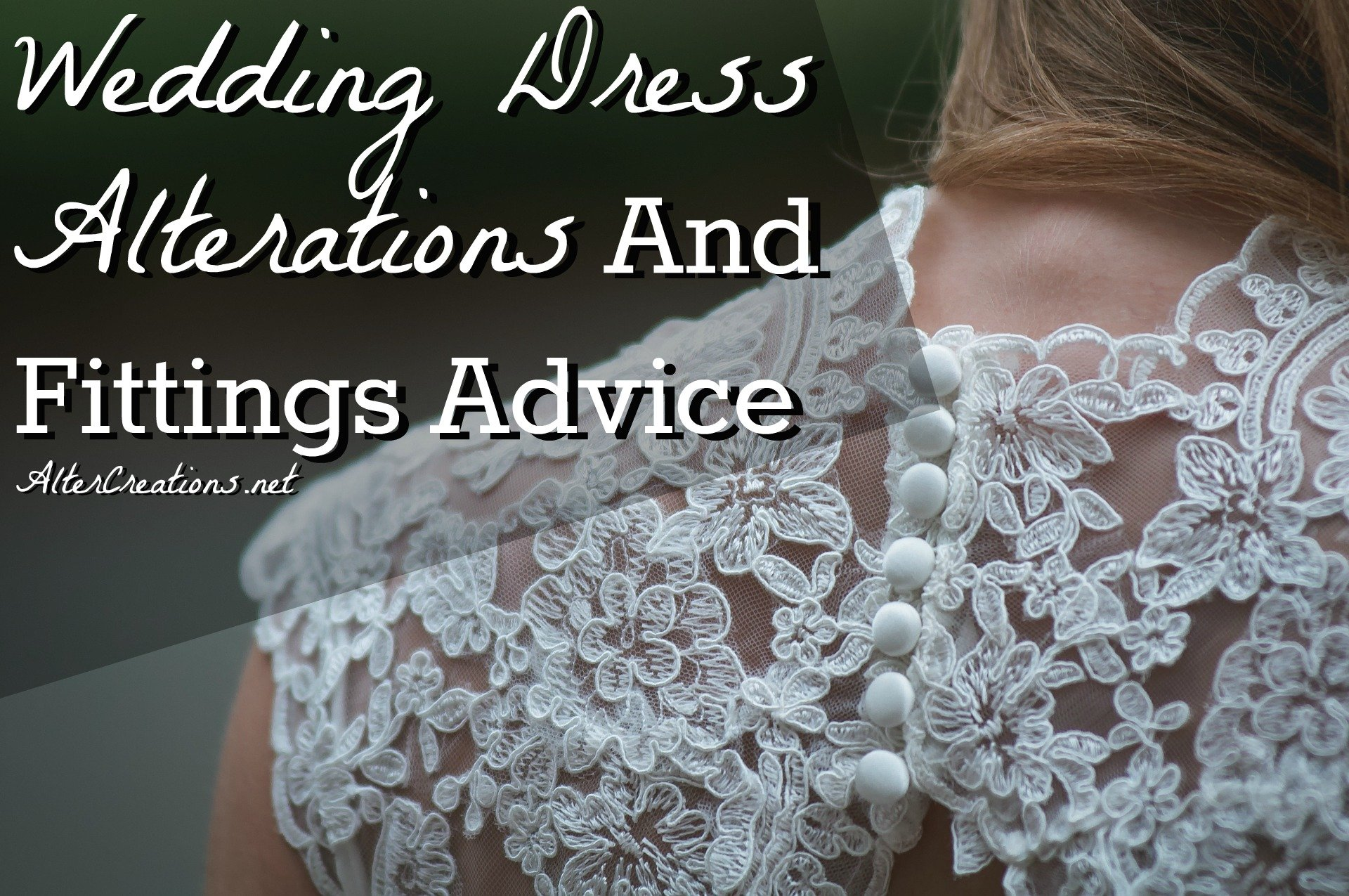 Wedding Dress Alterations And Fittings Advice