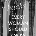 Fashion Hacks Every Woman Should Know